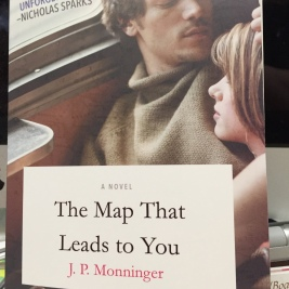 The Map That Leads to You by J.P. Monninger