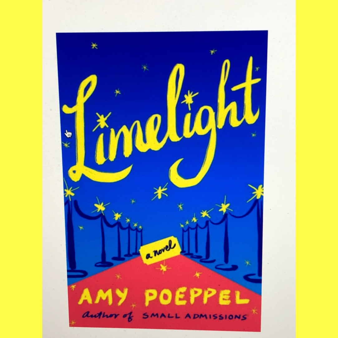 "My Review of ""Limelight"" By Amy Poeppel"