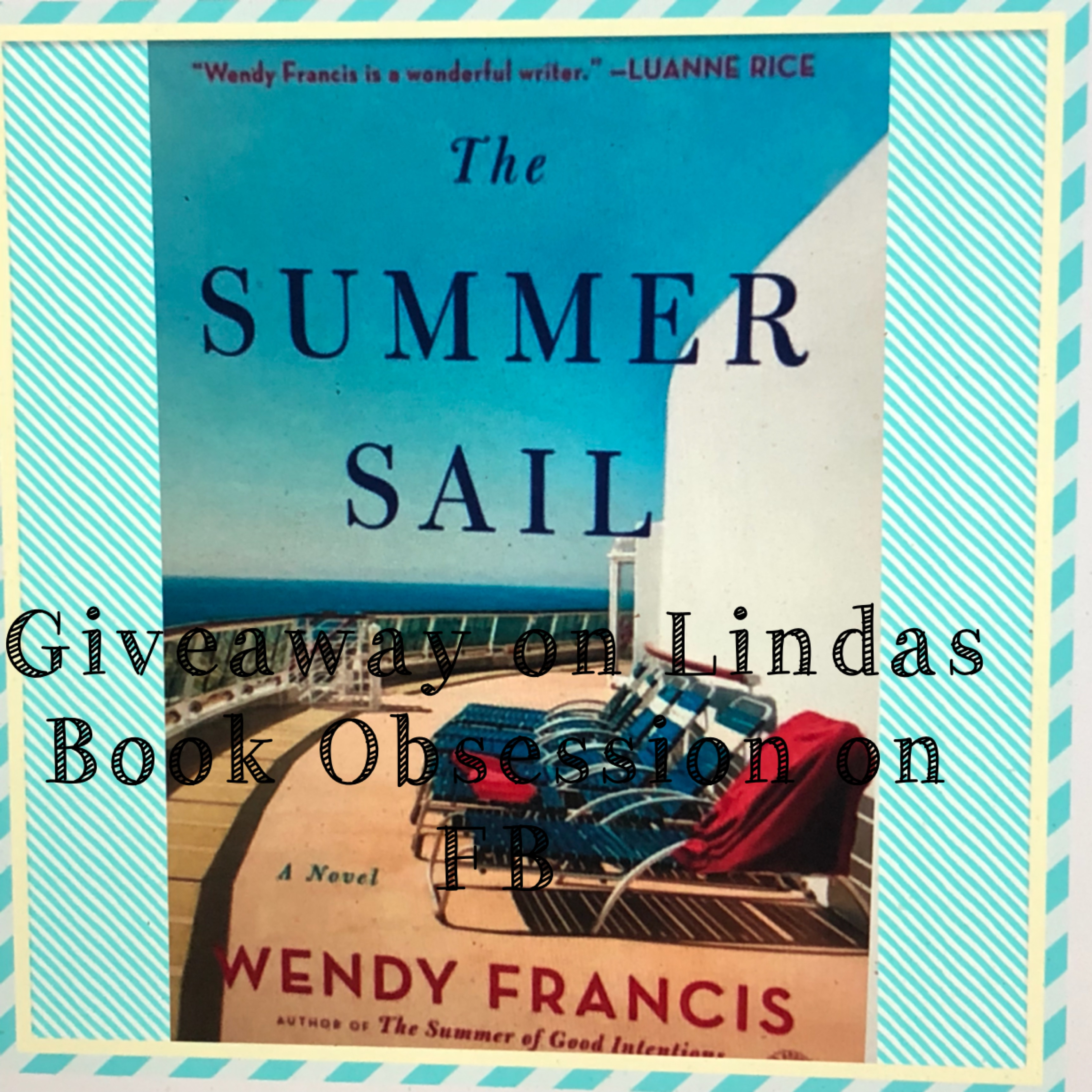 "Meet Wendy Francis, Author of ""The Summer Sail"" – Linda's Book Obsession:"
